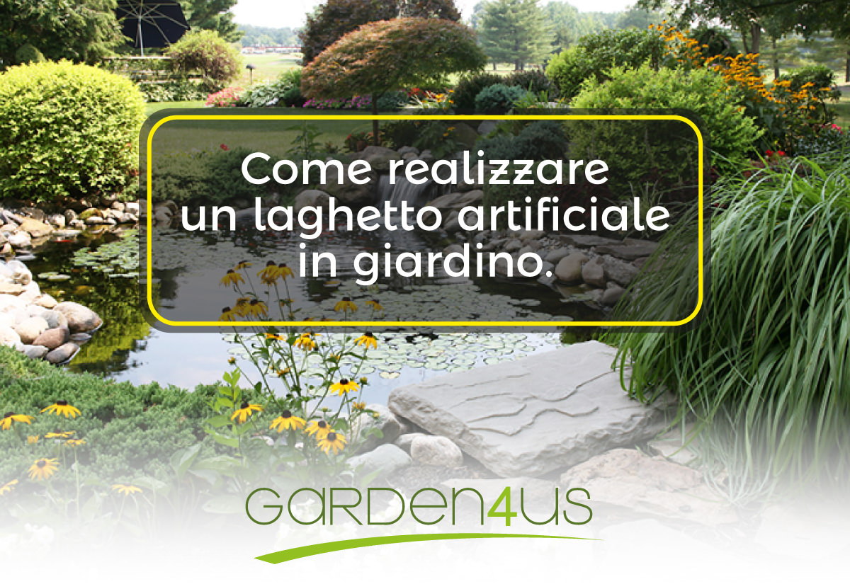 Come costruire un laghetto artificiale in giardino garden4us for Laghetto artificiale