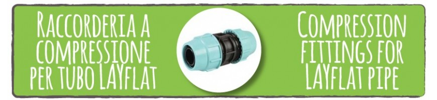 Compression fittings for LAYflat pipe